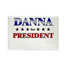 DANNA for president Rectangle Magnet