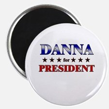 DANNA for president Magnet