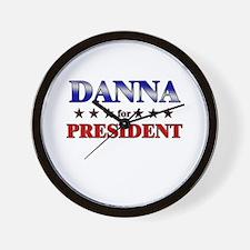 DANNA for president Wall Clock