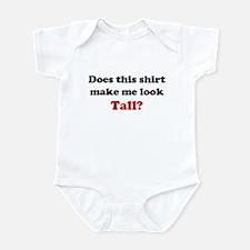 Make Me Look Tall Infant Bodysuit