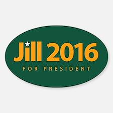 Jill 2016 For President Sticker (oval)