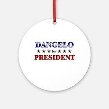 DANGELO for president Ornament (Round)