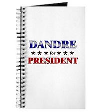 DANDRE for president Journal