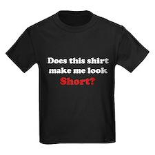 Make Me Look Short T