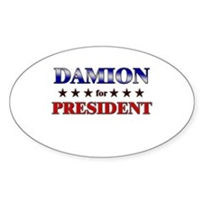 DAMION for president Oval Decal