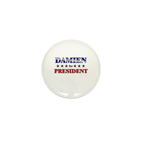 DAMIEN for president Mini Button (10 pack)