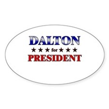 DALTON for president Oval Decal