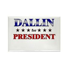 DALLIN for president Rectangle Magnet