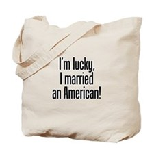 Married an American Tote Bag