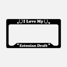 I Love My Estonian Draft Horse License Plate Holde
