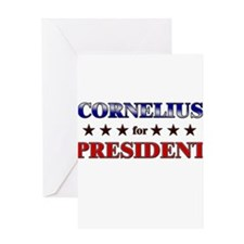 CORNELIUS for president Greeting Card