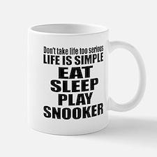 Life Is Eat Sleep And Snooker Small Small Mug