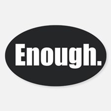 Enough. Decal