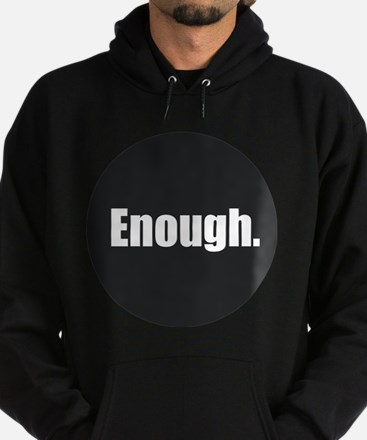 Enough. Hoodie (dark)