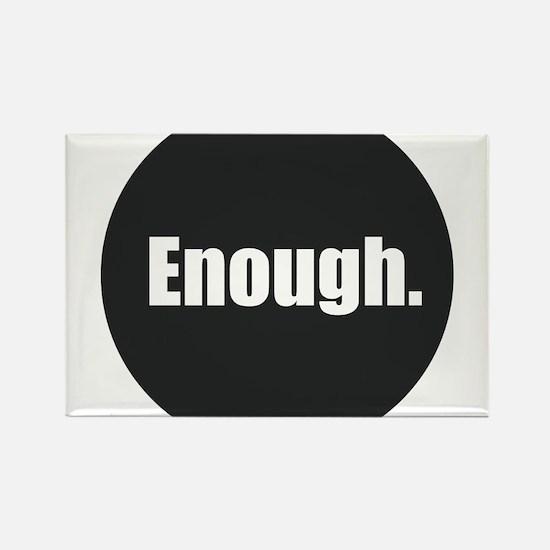 Enough. Magnets