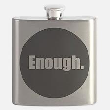Enough. Flask