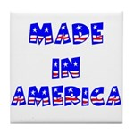 made in america Tile Coaster