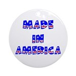 made in america Ornament (Round)