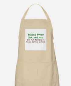 Behind Every Retired Man Apron