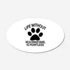 Life Without Welsh Springer Wall Decal
