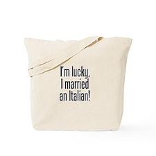 Married an Italian Tote Bag