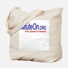 Mute On Tote Bag