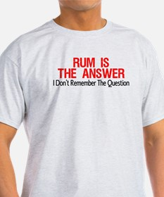 Rum Is The Answer T-Shirt