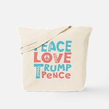 peace love trump pence Tote Bag