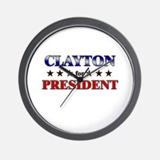 CLAYTON for president Wall Clock