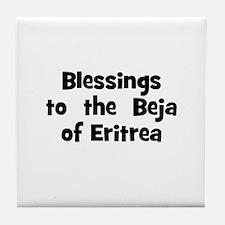 Blessings  to  the  Beja of E Tile Coaster