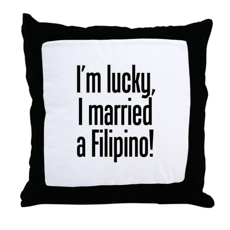 Married a Filipino Throw Pillow