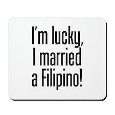 Married a Filipino Mousepad