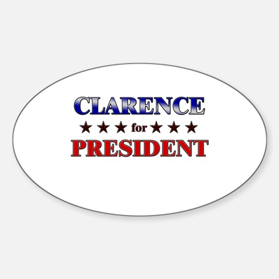 CLARENCE for president Oval Decal
