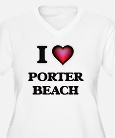 I love Porter Beach Indiana Plus Size T-Shirt