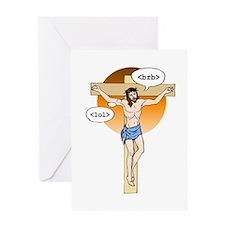 Jesus Christ brb / lol Greeting Card
