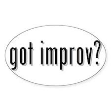 got improv? Oval Decal