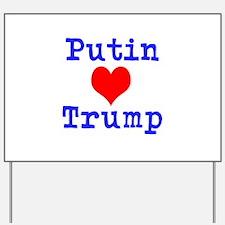 Putin Loves Trump Yard Sign