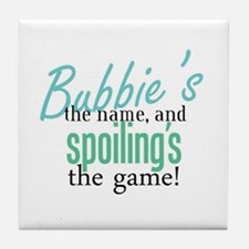 Bubbie's the Name! Tile Coaster