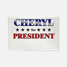 CHERYL for president Rectangle Magnet