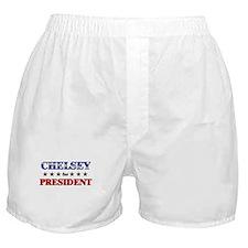 CHELSEY for president Boxer Shorts