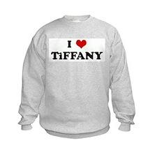 I Love TiFFANY Sweatshirt