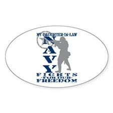 Dghtr-n-Law Fights Freedom - NAVY Oval Decal