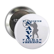 "Dghtr Fights Freedom - NAVY 2.25"" Button"