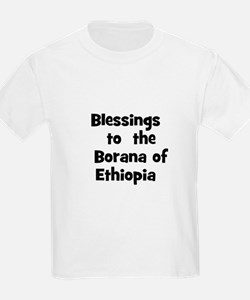 Blessings  to  the  Borana of T-Shirt