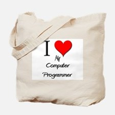I Love My Computer Programmer Tote Bag
