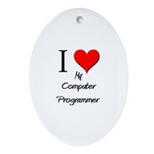 I Love My Computer Programmer Oval Ornament