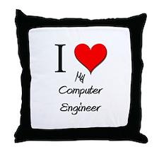 I Love My Computer Engineer Throw Pillow