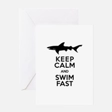 Sharks! Keep Calm and Swim Fast Greeting Cards