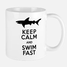 Sharks! Keep Calm and Swim Fast Mugs