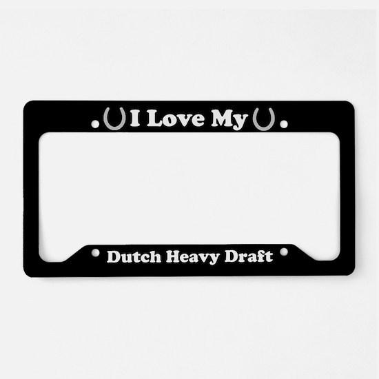 I Love My Dutch Heavy Draft Horse License Plate Ho